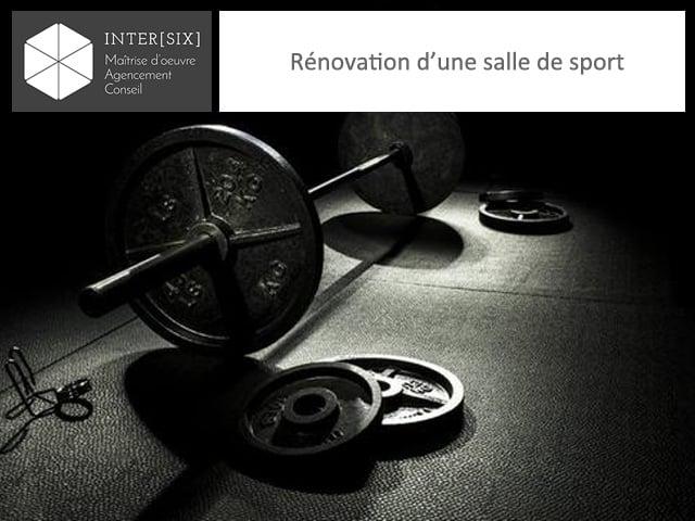 Rénovation d'une salle de sport